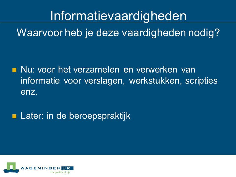 Informatievaardigheden Informatie-explosie Toename informatie op papier Toename elektronische bronnen