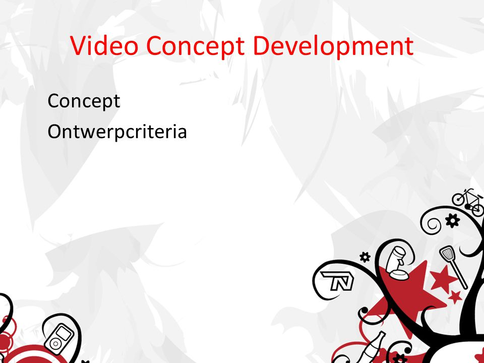 Video Concept Development Concept Ontwerpcriteria