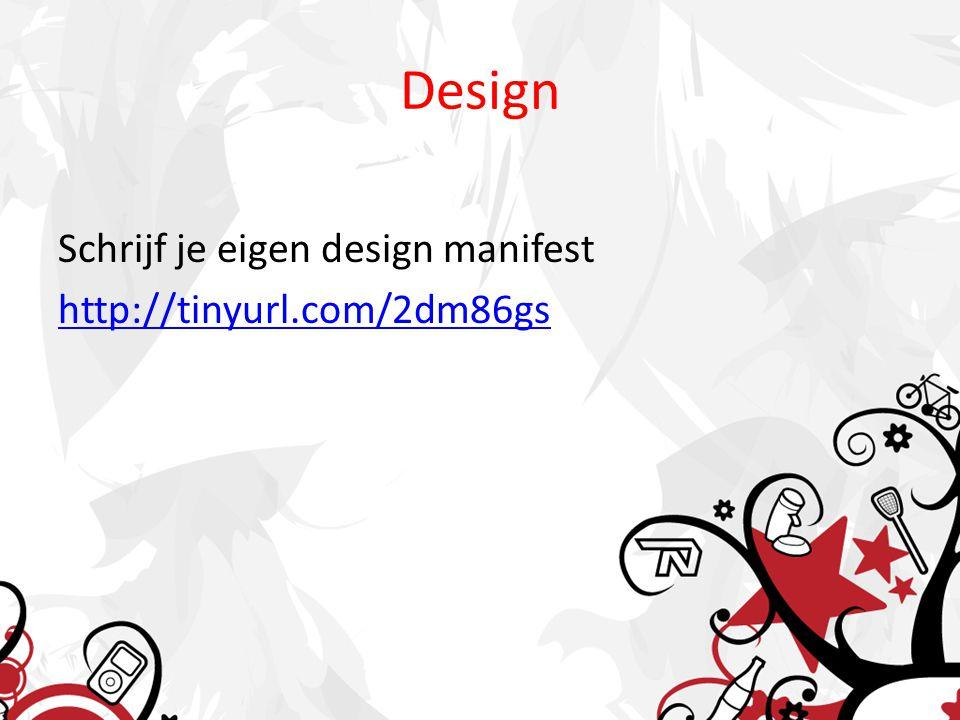 Design Schrijf je eigen design manifest http://tinyurl.com/2dm86gs