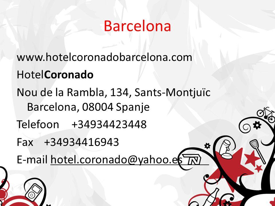 Barcelona www.hotelcoronadobarcelona.com HotelCoronado Nou de la Rambla, 134, Sants-Montjuïc Barcelona, 08004 Spanje Telefoon+34934423448 Fax+34934416943 E-mail hotel.coronado@yahoo.es