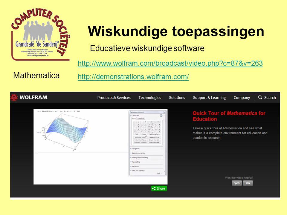 Wiskundige toepassingen Educatieve wiskundige software MathLab http://nl.mathworks.com/products/matlab/