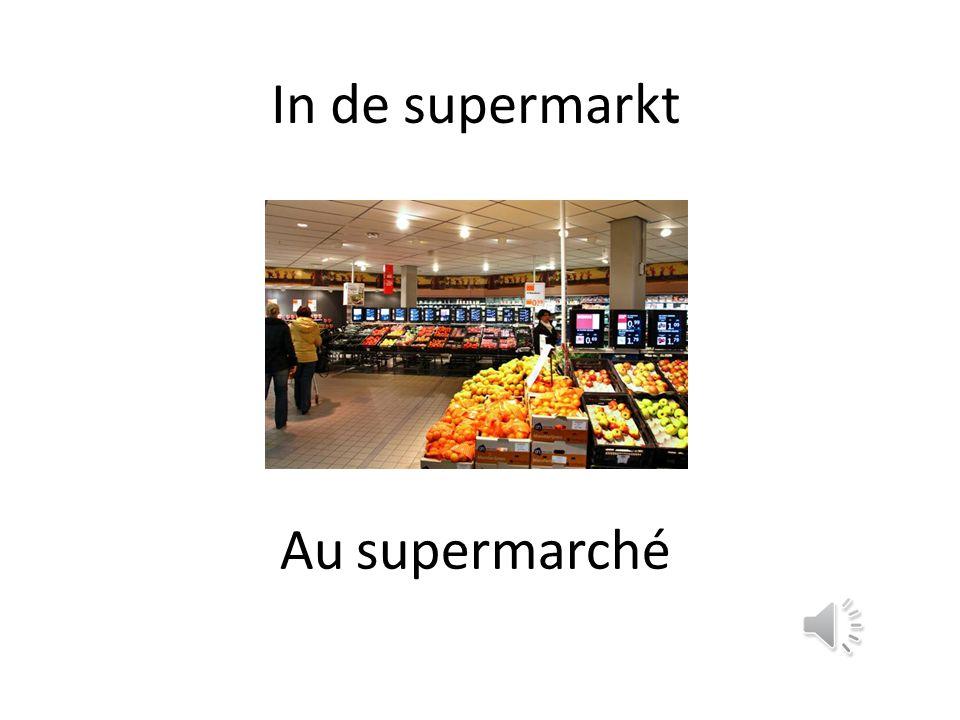 In de supermarkt Au supermarché