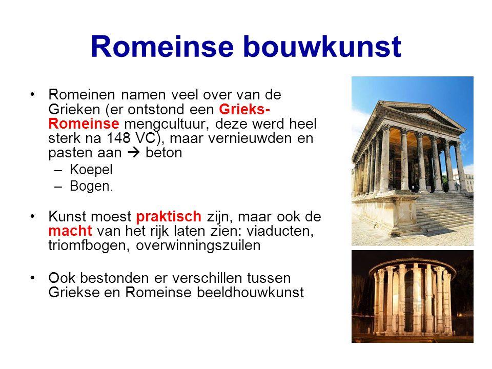 Romeinse bouwkunst Romeinen namen veel over van de Grieken (er ontstond een Grieks- Romeinse mengcultuur, deze werd heel sterk na 148 VC), maar vernie