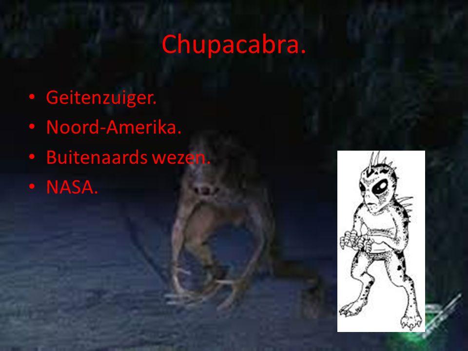 Chupacabra. Geitenzuiger. Noord-Amerika. Buitenaards wezen. NASA.