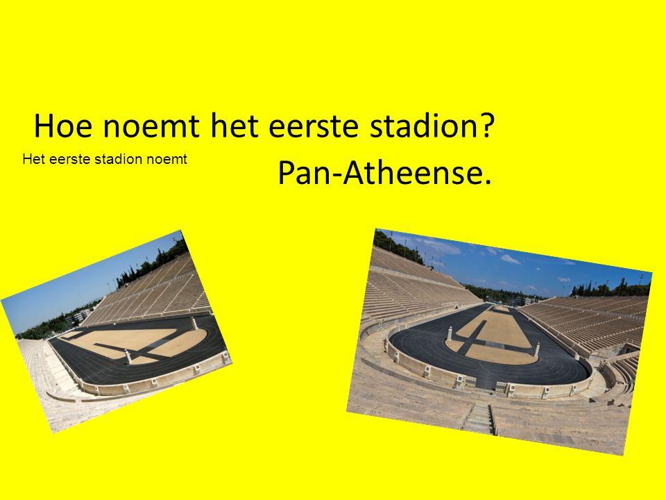 Hoe noemt het eerste stadion? Pan-Atheense. Het eerste stadion noemt