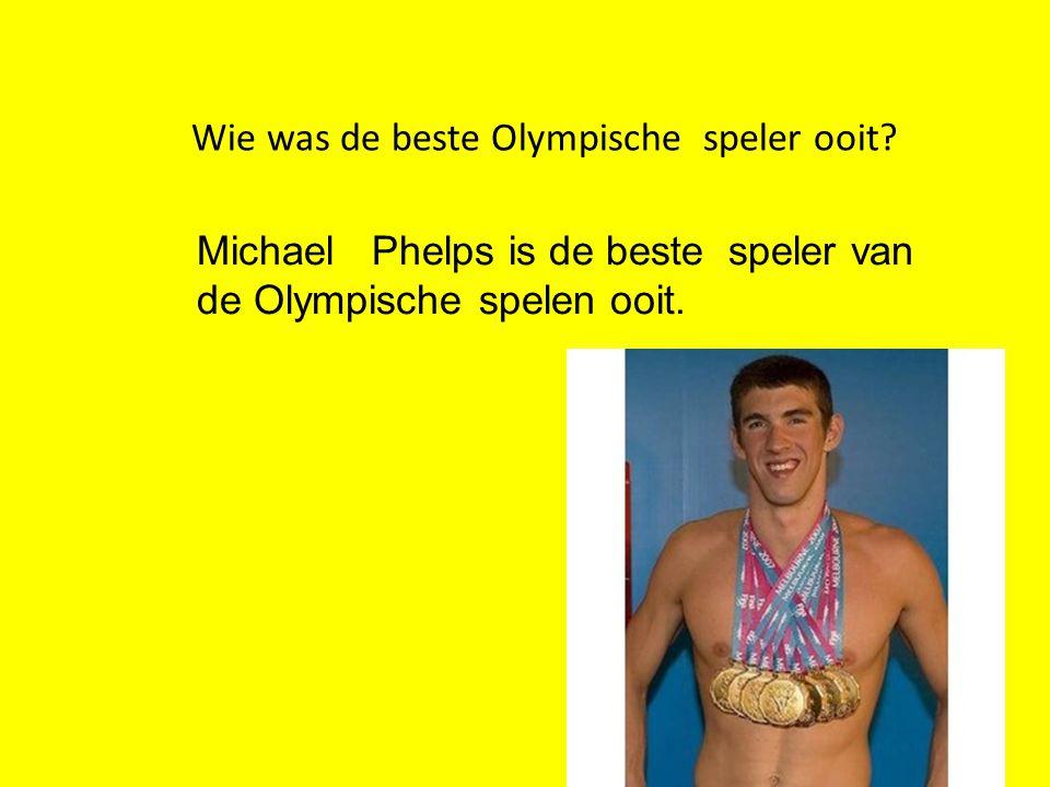 Wie was de beste Olympische speler ooit? Michael Phelps is de beste speler van de Olympische spelen ooit.