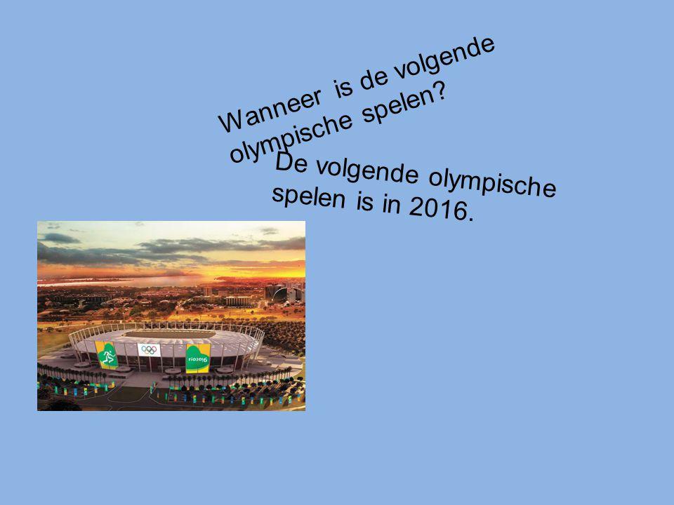 Wanneer is de volgende olympische spelen? De volgende olympische spelen is in 2016.