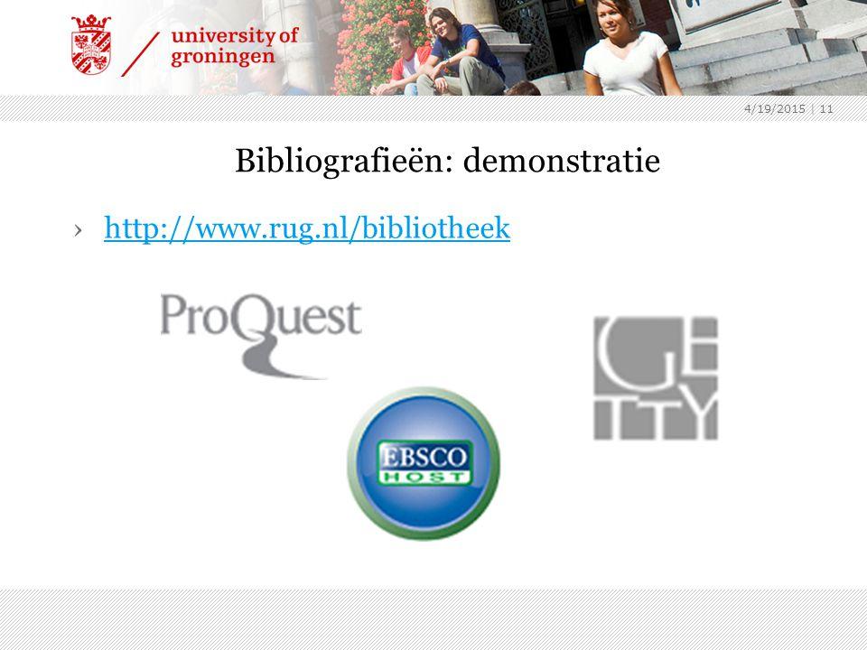 4/19/2015 | 11 Bibliografieën: demonstratie ›http://www.rug.nl/bibliotheekhttp://www.rug.nl/bibliotheek
