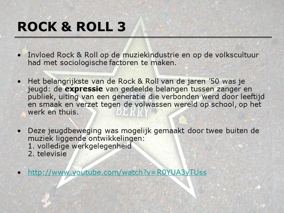 ROCK & ROLL 3 Invloed Rock & Roll op de muziekindustrie en op de volkscultuur had met sociologische factoren te maken. Het belangrijkste van de Rock &