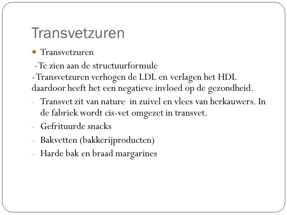 Transvetzuren - Te zien aan de structuurformule - Transvetzuren verhogen de LDL en verlagen het HDL daardoor heeft het een negatieve invloed op de gez