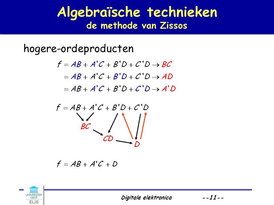 Digitale elektronica --11-- Algebraïsche technieken de methode van Zissos hogere-ordeproducten