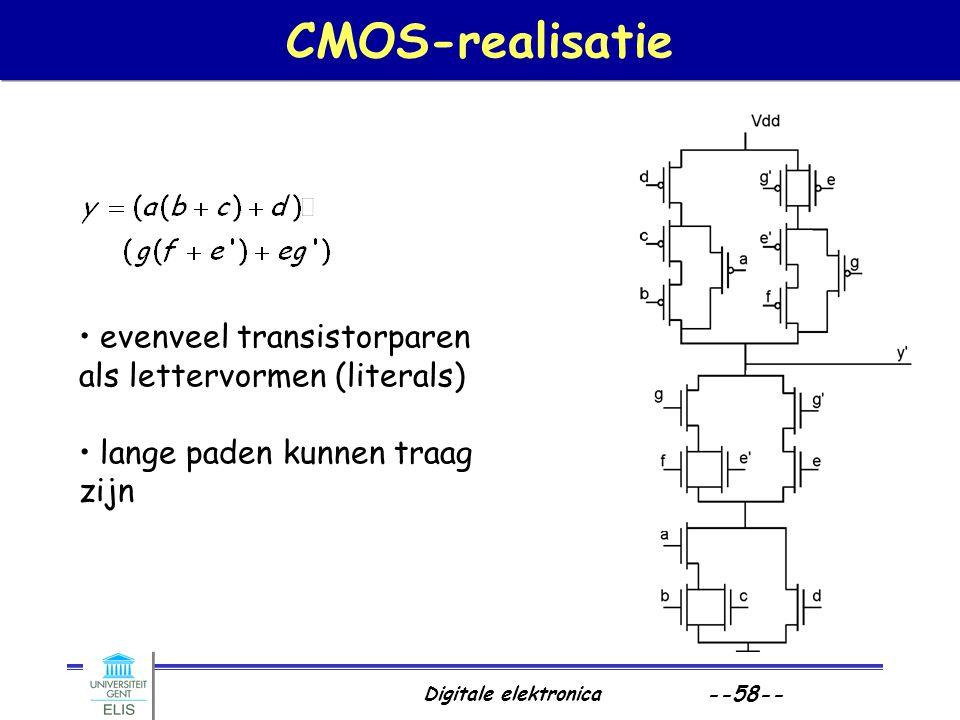 Digitale elektronica --58-- CMOS-realisatie evenveel transistorparen als lettervormen (literals) lange paden kunnen traag zijn