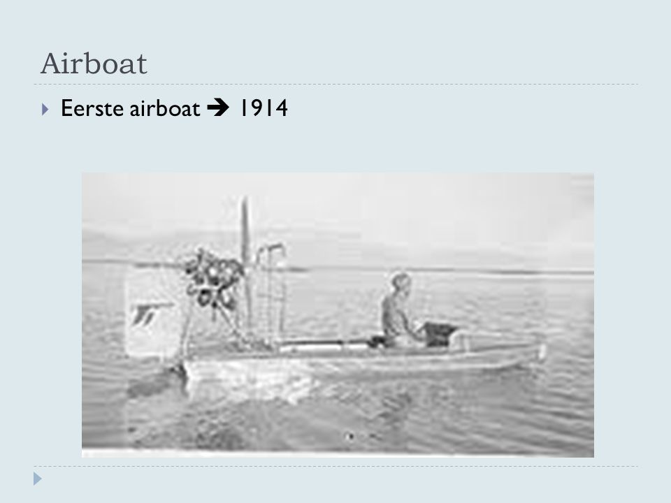 Airboat  Eerste airboat  1914