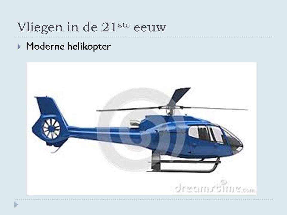 Vliegen in de 21 ste eeuw  Moderne helikopter