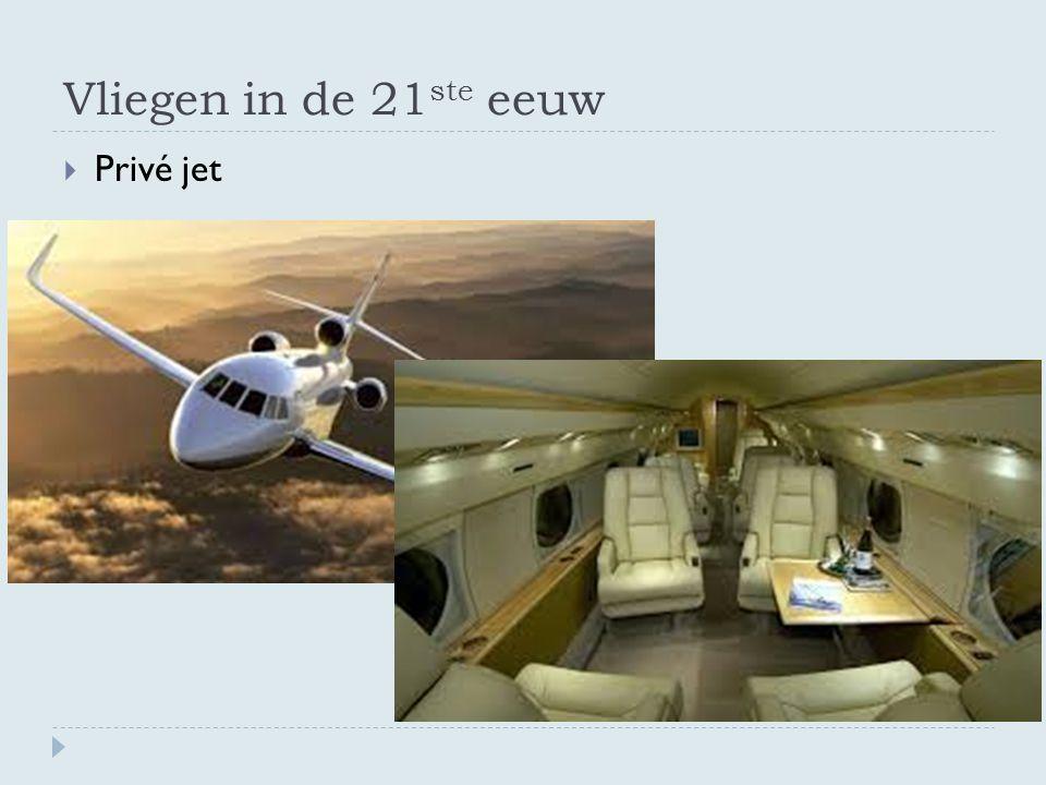 Vliegen in de 21 ste eeuw  Privé jet