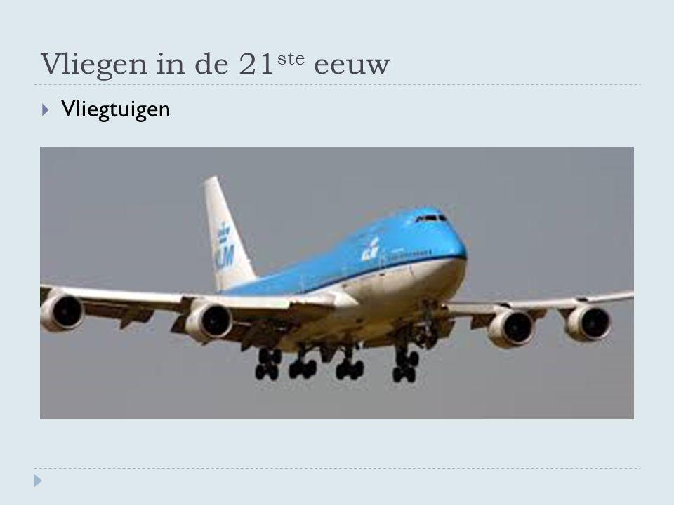 Vliegen in de 21 ste eeuw  Vliegtuigen