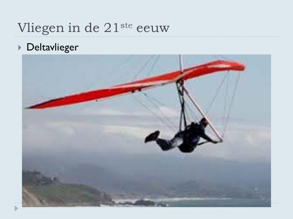 Vliegen in de 21 ste eeuw  Deltavlieger