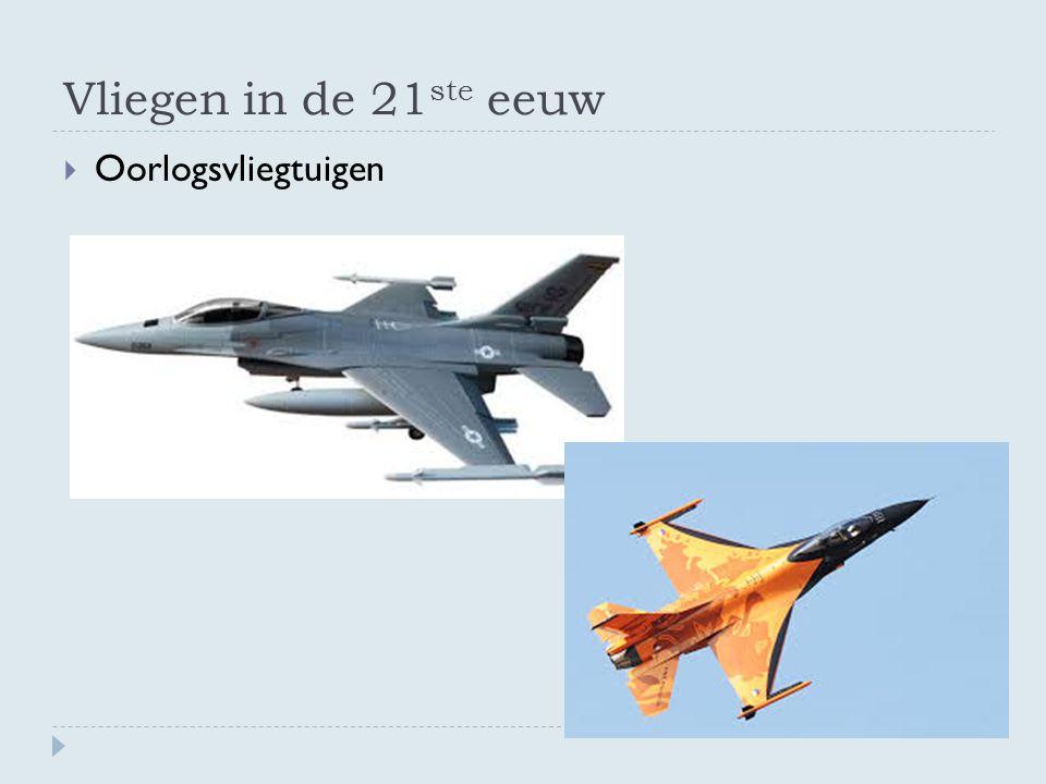 Vliegen in de 21 ste eeuw  Oorlogsvliegtuigen