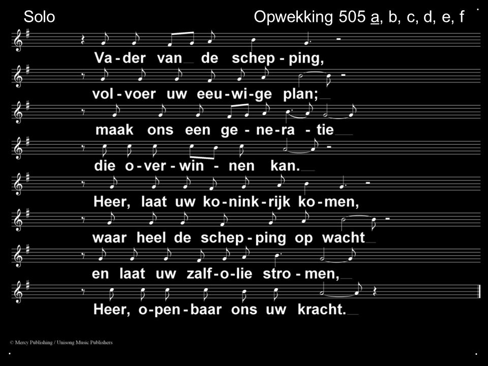 ... Opwekking 505 a, b, c, d, e, f Solo