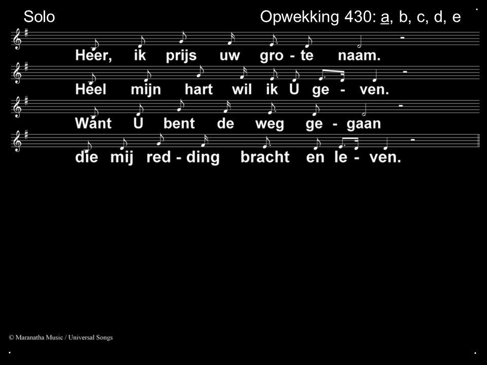 ... SoloOpwekking 430: a, b, c, d, e