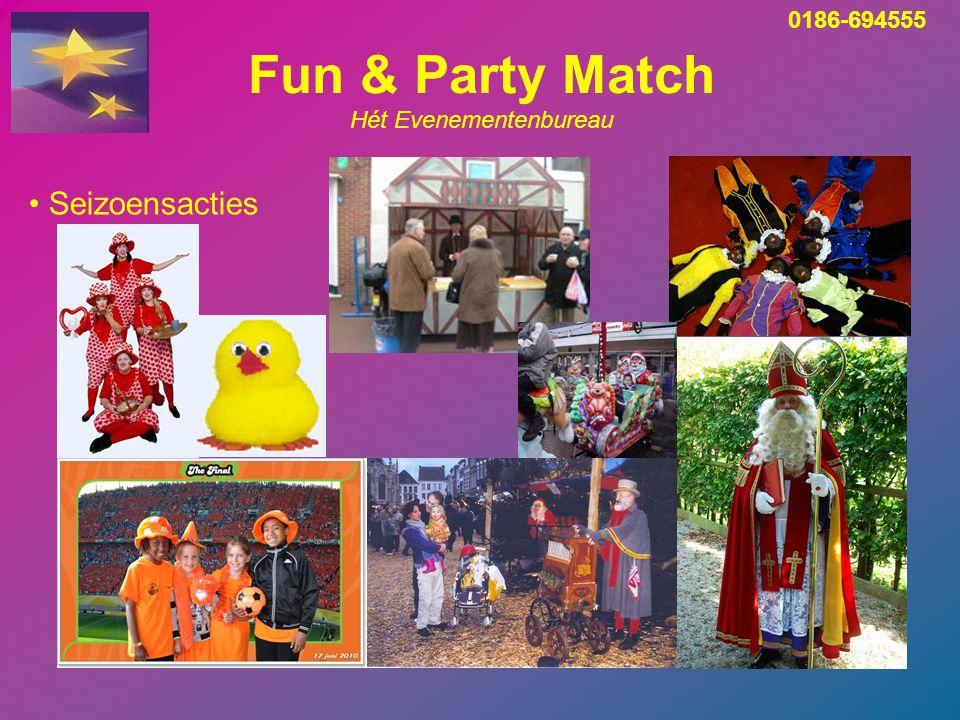 Fun & Party Match Hét Evenementenbureau Seizoensacties 0186-694555