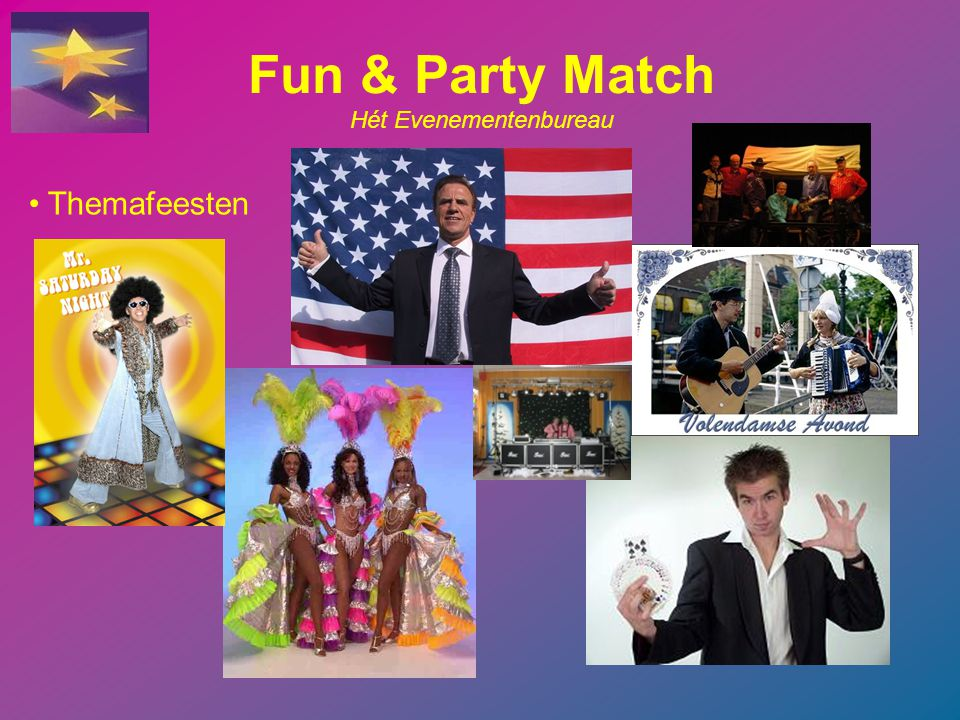 Fun & Party Match Hét Evenementenbureau Looppoppen www.looppoppen.nl 0186-694555