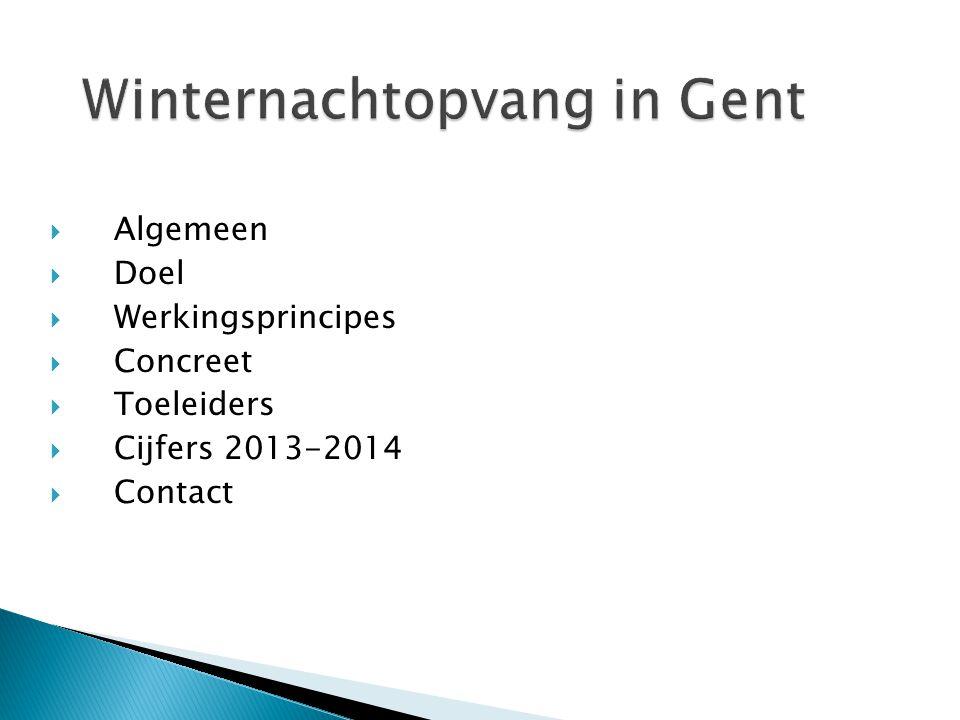  Algemeen  Doel  Werkingsprincipes  Concreet  Toeleiders  Cijfers 2013-2014  Contact