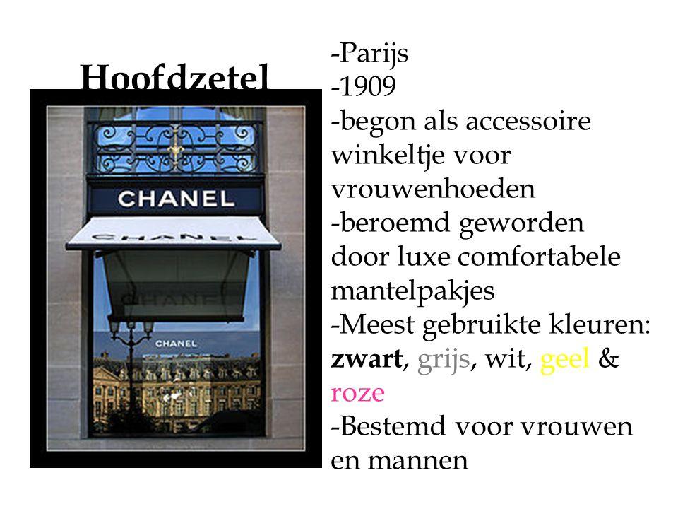 -Parijs -1909 -begon als accessoire winkeltje voor vrouwenhoeden -beroemd geworden door luxe comfortabele mantelpakjes -Meest gebruikte kleuren: zwart