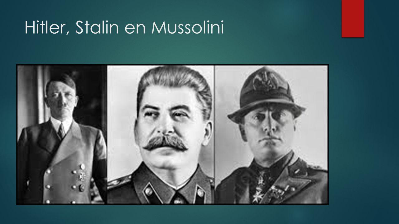 Hitler, Stalin en Mussolini