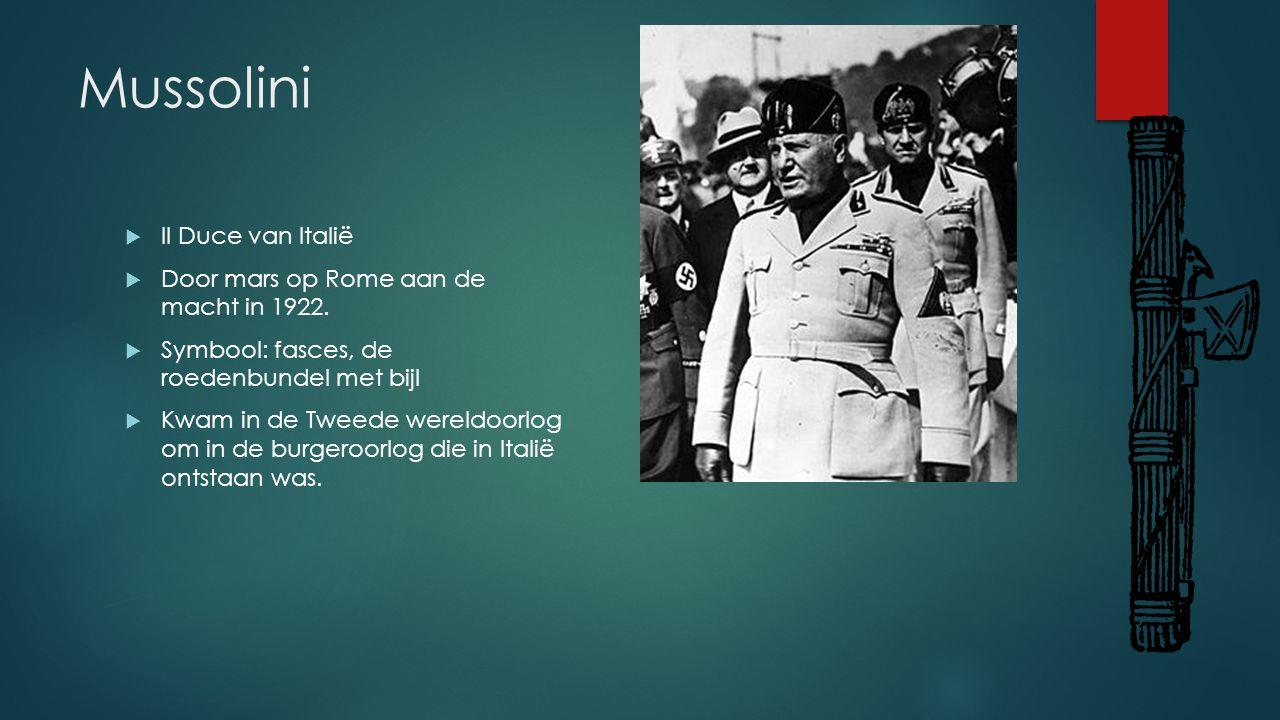 Mussolini  Il Duce van Italië  Door mars op Rome aan de macht in 1922.