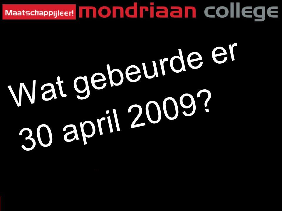 Wat gebeurde er 30 april 2009? 23