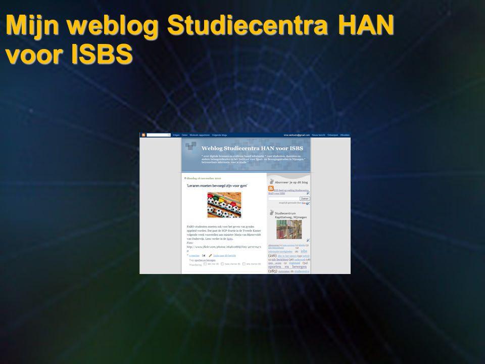 Mijn weblog Studiecentra HAN voor ISBS