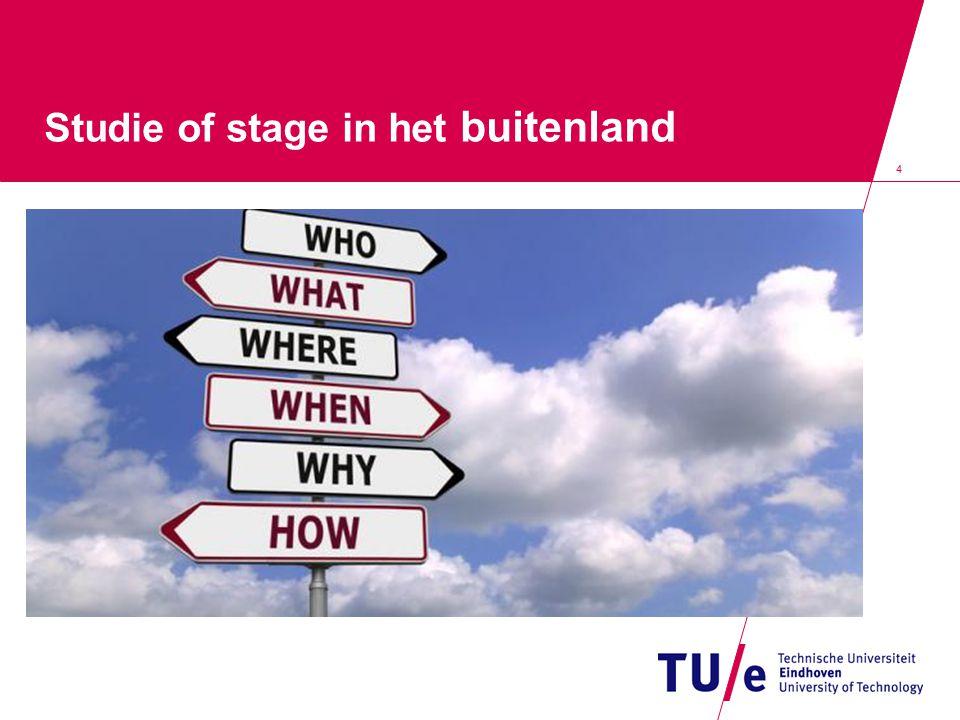 15 Beurzen en fondsen Via STU/International Office: informatie over TU/e Fonds ECTS-punten Buitenland, Erasmus+, Erasmus+ Placement en Holland Scholarship