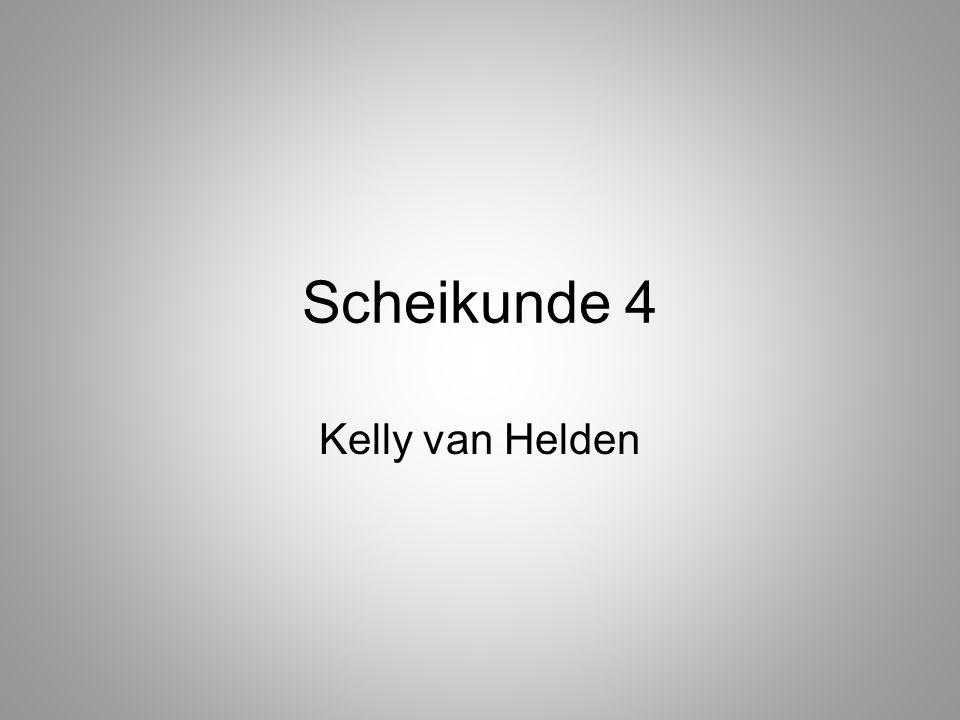 Scheikunde 4 Kelly van Helden