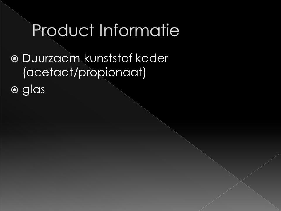  Duurzaam kunststof kader (acetaat/propionaat)  glas