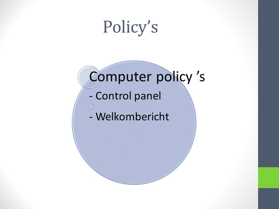 Policy's Computer policy 's - Control panel - Welkombericht