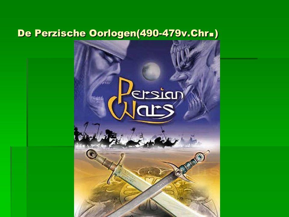 De Perzische Oorlogen(490-479v.Chr. )