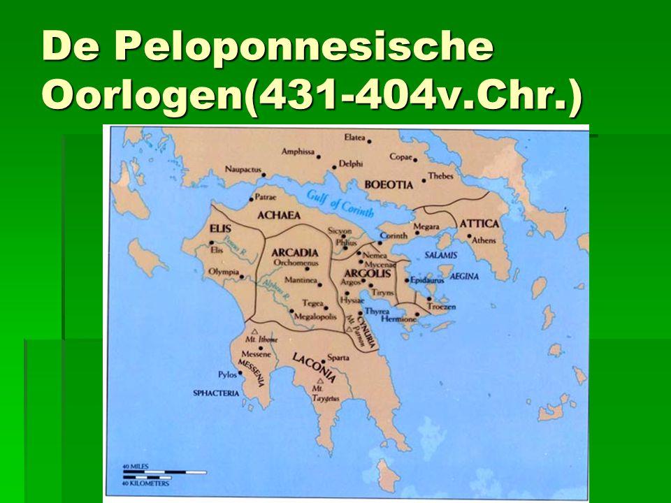 De Peloponnesische Oorlogen(431-404v.Chr.)