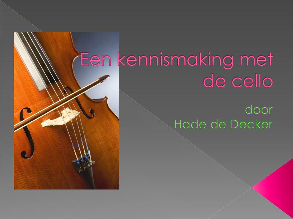 Een cello is een strijkinstrument met 4 snaren.