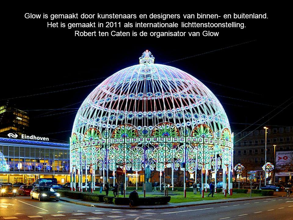 Glow is gemaakt door kunstenaars en designers van binnen- en buitenland.