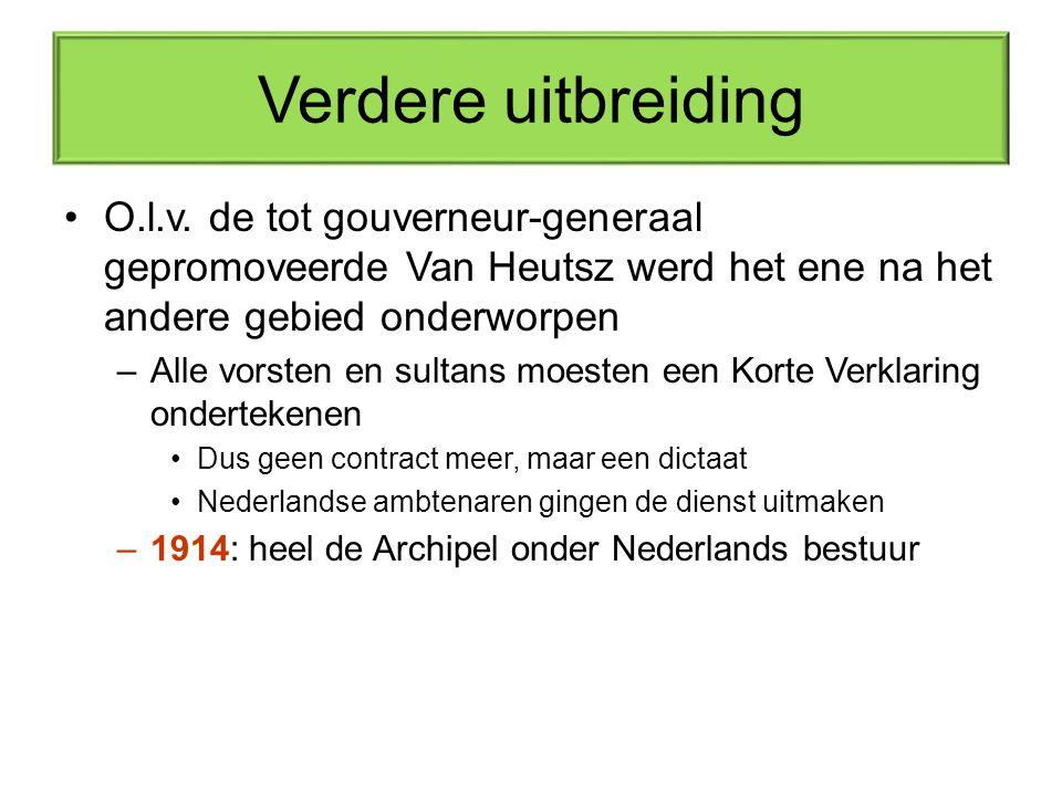 Verdere uitbreiding O.l.v. de tot gouverneur-generaal gepromoveerde Van Heutsz werd het ene na het andere gebied onderworpen –Alle vorsten en sultans