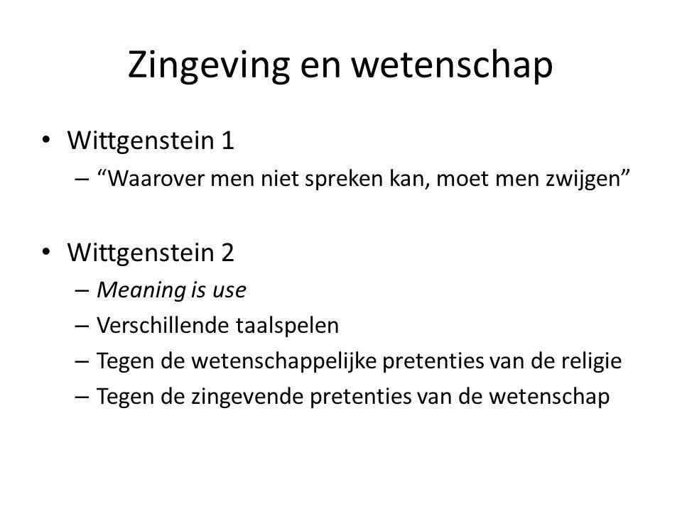 """Zingeving en wetenschap Wittgenstein 1 – """"Waarover men niet spreken kan, moet men zwijgen"""" Wittgenstein 2 – Meaning is use – Verschillende taalspelen"""