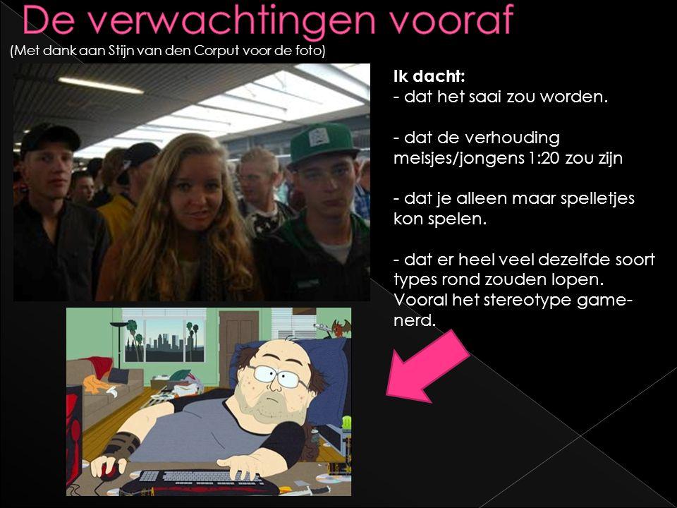 (Met dank aan Stijn van den Corput voor de foto) Ik dacht: - dat het saai zou worden.