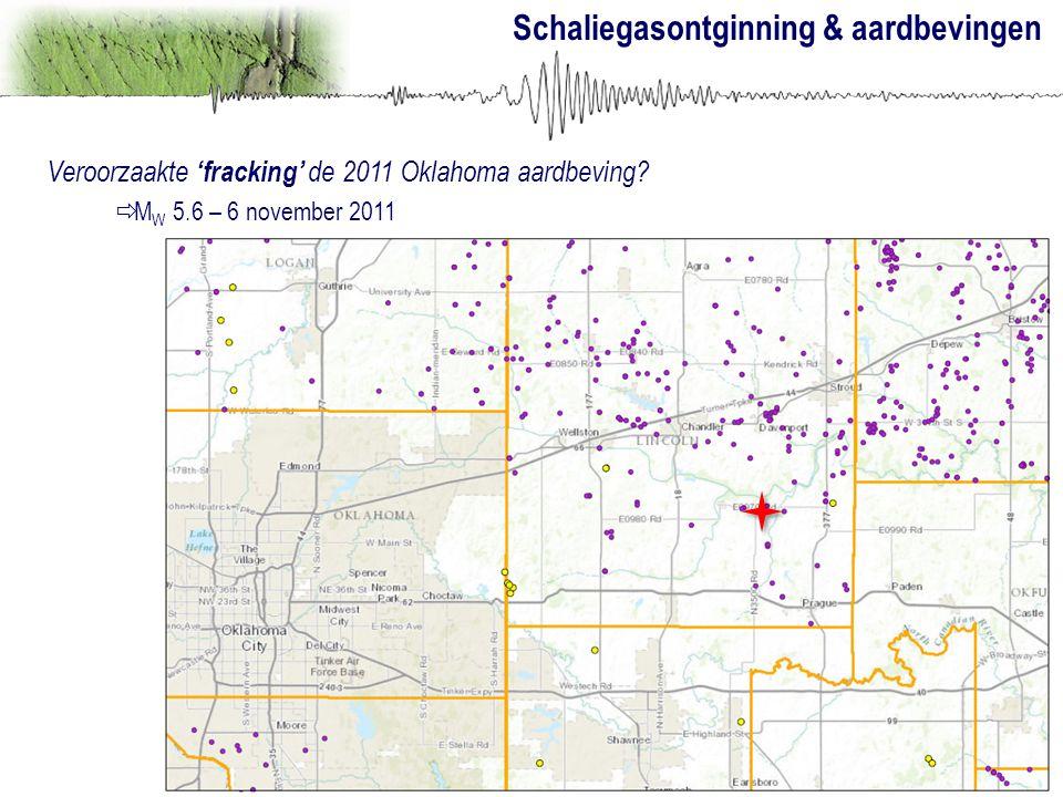 Schaliegasontginning & aardbevingen Veroorzaakte 'fracking' de 2011 Oklahoma aardbeving?  M W 5.6 – 6 november 2011
