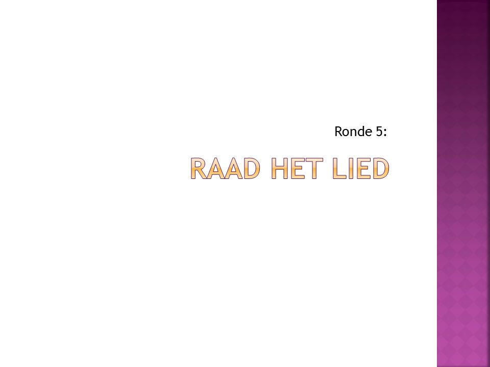 Ronde 5: