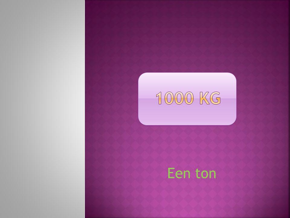 Een ton