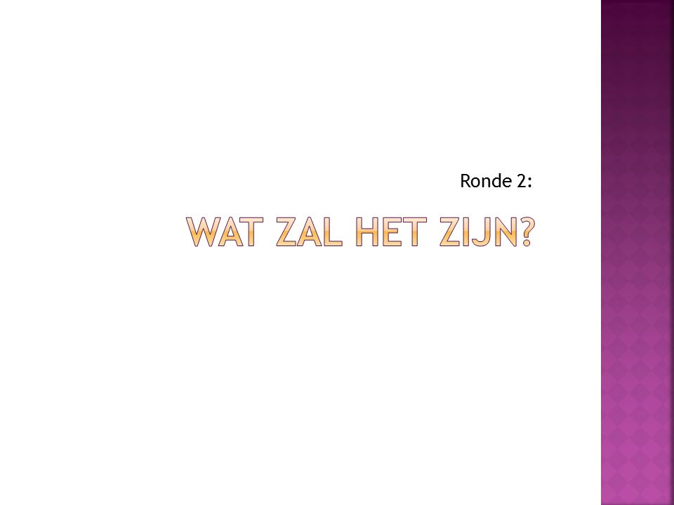 Ronde 2: