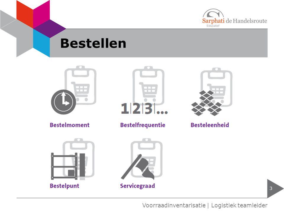 Bestellen 3 Voorraadinventarisatie | Logistiek teamleider