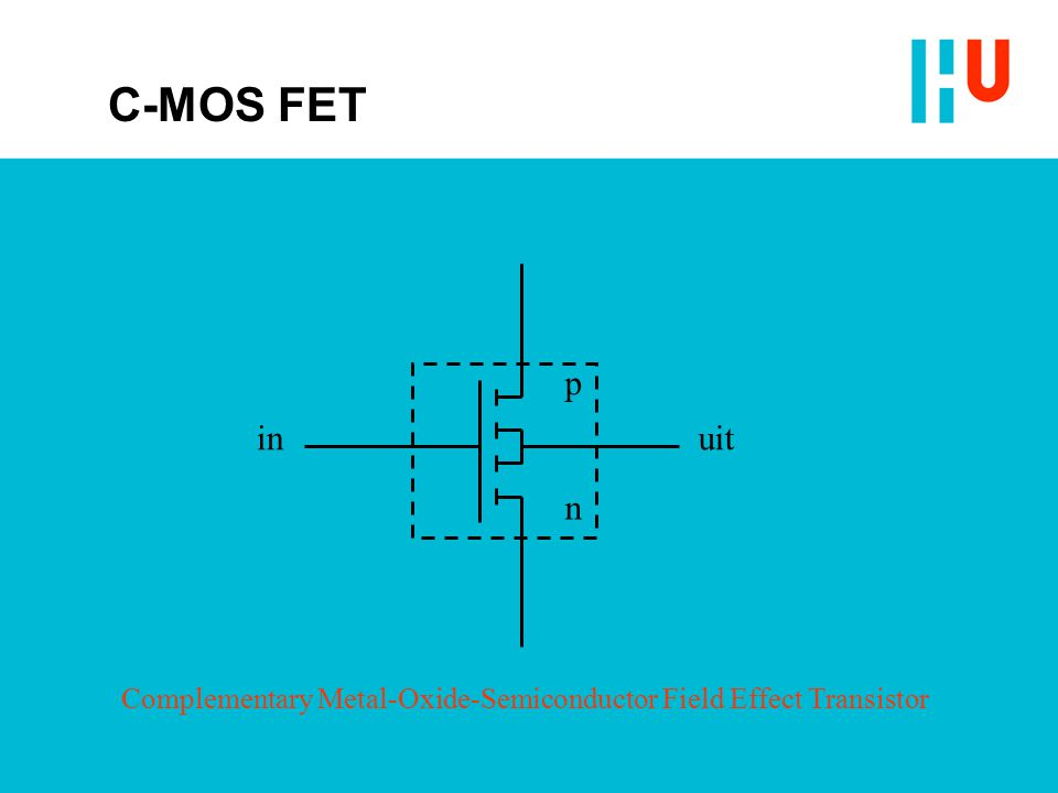 p n inuit Complementary Metal-Oxide-Semiconductor Field Effect Transistor C-MOS FET