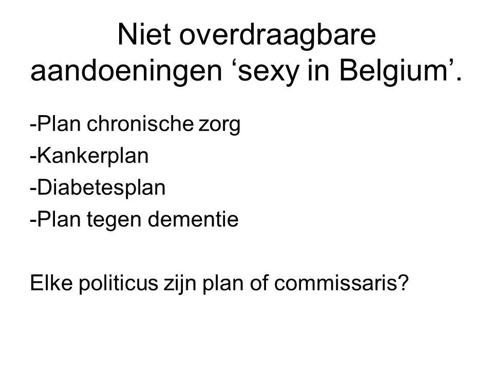 Niet overdraagbare aandoeningen 'sexy in Belgium'.